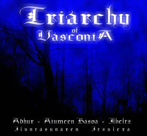 Aiumeen Basoa / Ilbeltz - Triarchy of Vasconia