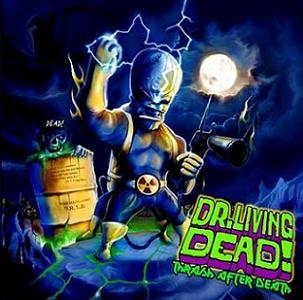 Dr. Living Dead! - Thrash After Death