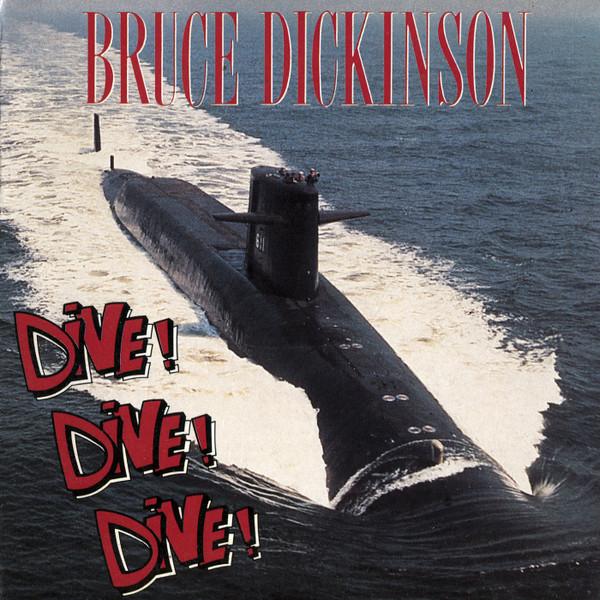 Bruce Dickinson - Dive Dive Dive