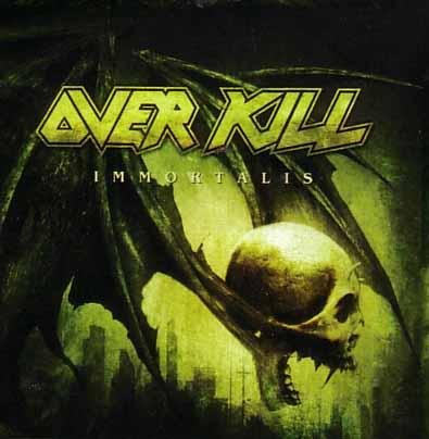 Overkill - Immortalis