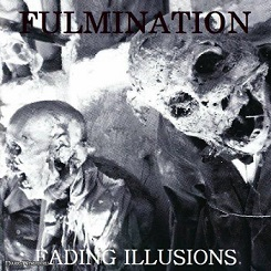 Fulmination - Fading Illusions