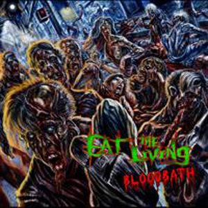 Eat the Living - Bloodbath