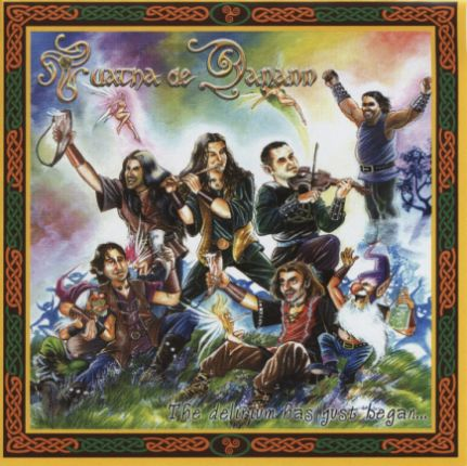 Tuatha de Danann - The Delirium Has Just Began...