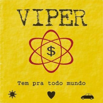 Viper - Tem pra todo Mundo