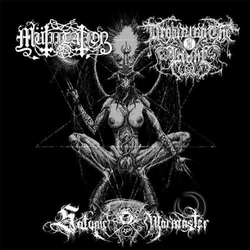 Mütiilation / Satanic Warmaster / Drowning the Light - Mütiilation / Satanic Warmaster / Drowning the Light