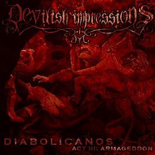 Devilish Impressions - Diabolicanos - Act III: Armageddon