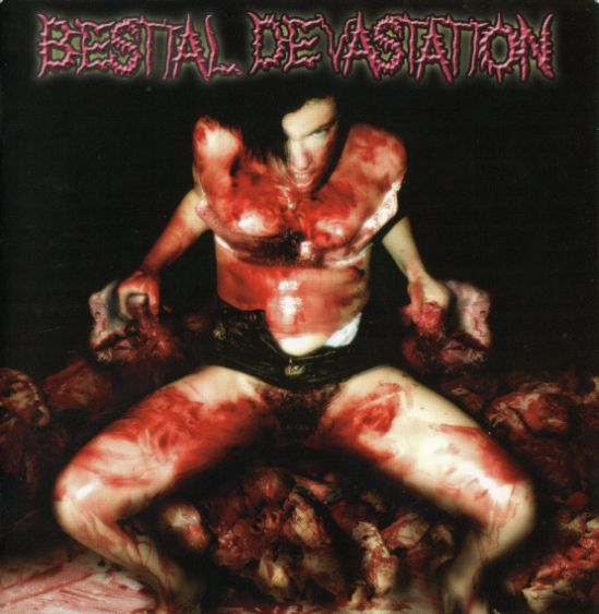 Bestial Devastation - Your Vagina Is Sick...