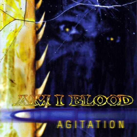 Am I Blood - Agitation