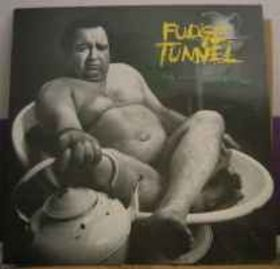 Fudge Tunnel - The Sweet Sound of Excess