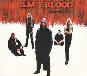 Am I Blood - Gone with You