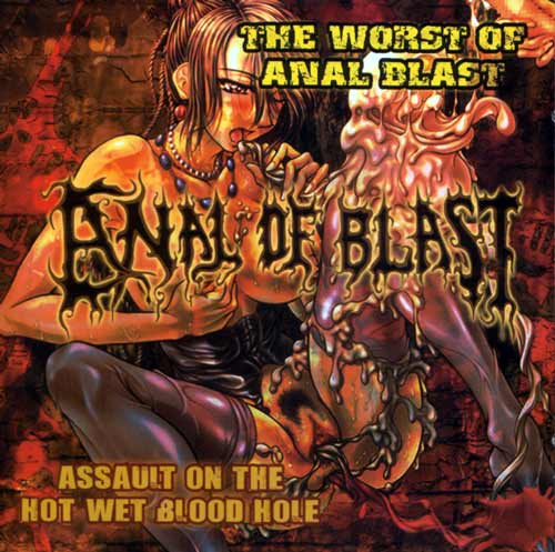 Anal Blast - Assault on the Hot Wet Blood Hole