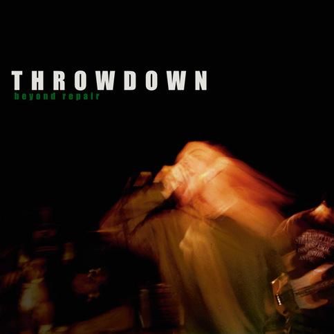 Throwdown - Beyond Repair