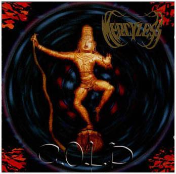 Mercyless - C.O.L.D.