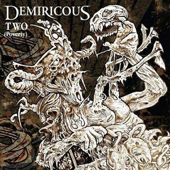 Demiricous - Two (Poverty)