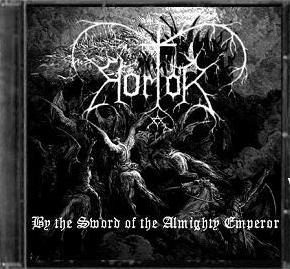 Hortor - By the Sword of the Almighty Emperor