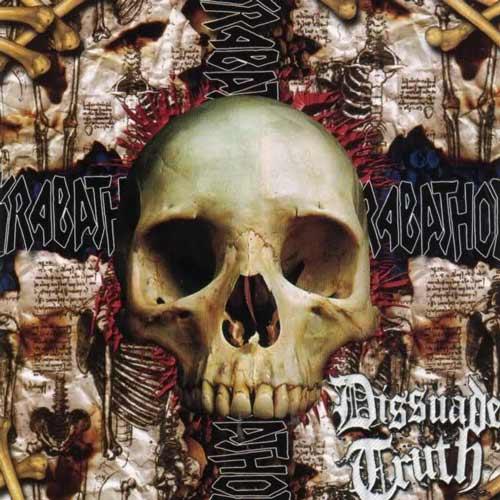 Krabathor - Dissuade Truth