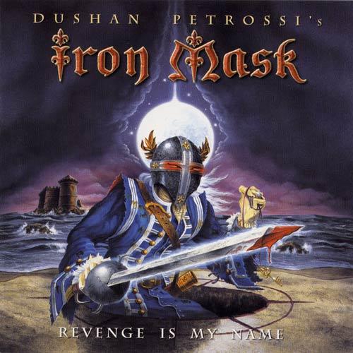 Iron Mask - Revenge Is My Name