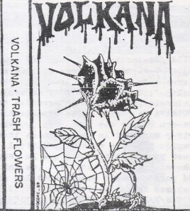 Volkana - Trash Flowers