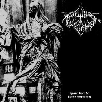 Profundis Tenebrarum - Hate Decade (Demo Compilation)