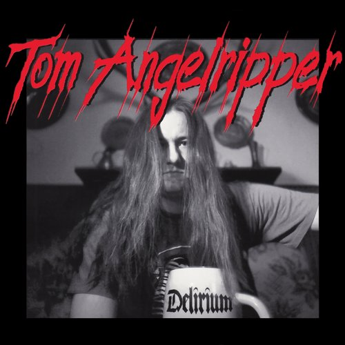 Onkel Tom Angelripper - Delirium