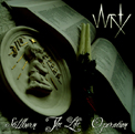 WRTX - Stillborn - The Life - Operation