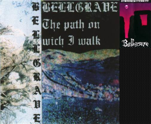 Bellgrave - The Path on Wich I Walk