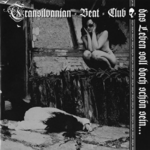 Transilvanian Beat Club - Das Leben soll doch schön sein