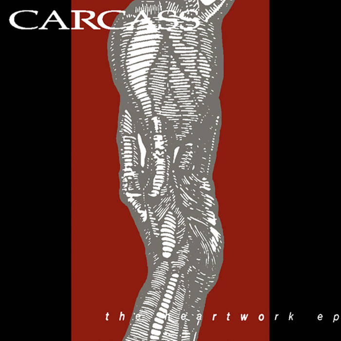 Carcass - The Heartwork E.P.
