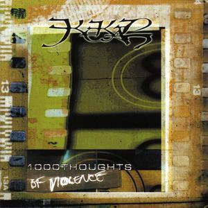 Kekal - 1000 Thoughts of Violence