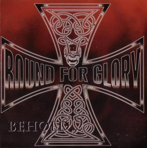 Bound for Glory - Behold the Iron Cross