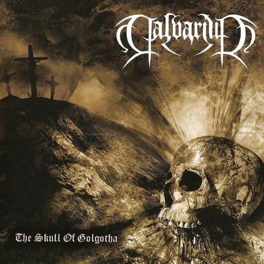 Calvarium - The Skull of Golgotha