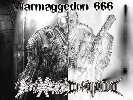 Deadblood / Intoxxxicated - Warmagedon 666