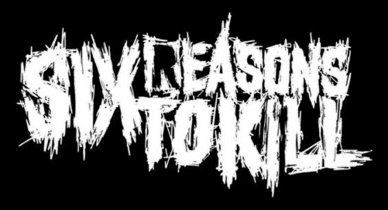 Six Reasons to Kill - Logo