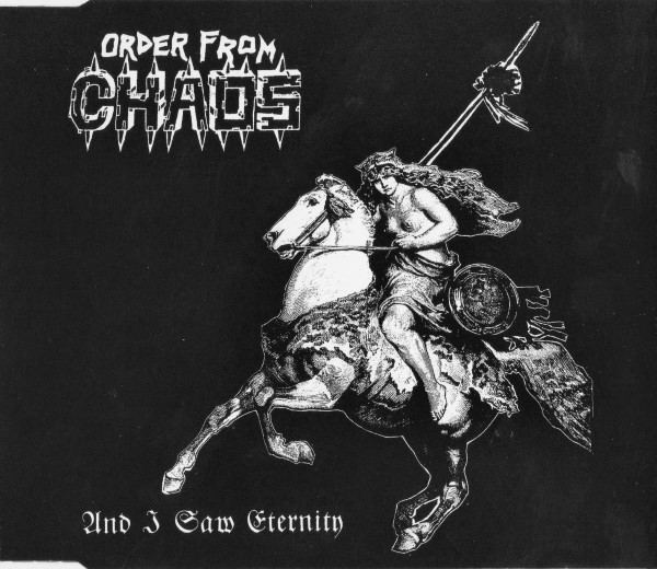 Order from Chaos - And I Saw Eternity