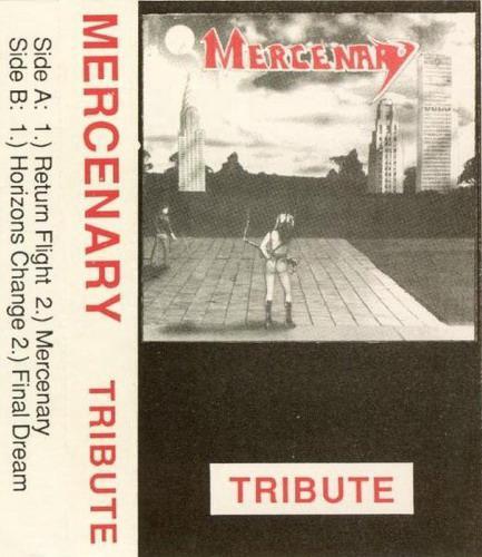 Mercenary - Tribute