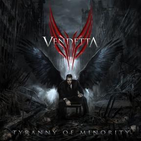 Vendetta - Tyranny of Minority