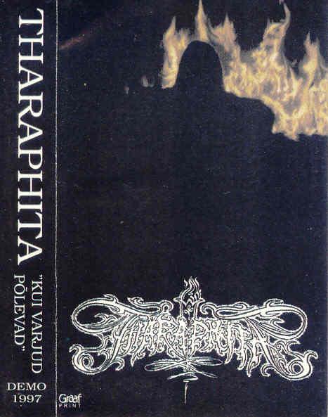Tharaphita - Kui varjud põlevad