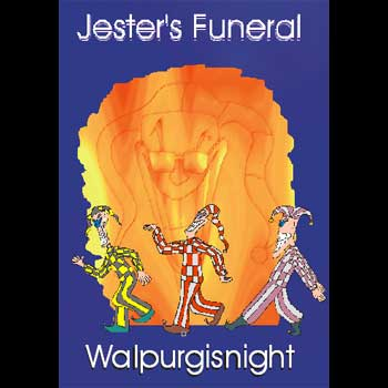 Jester's Funeral - Walpurgisnight