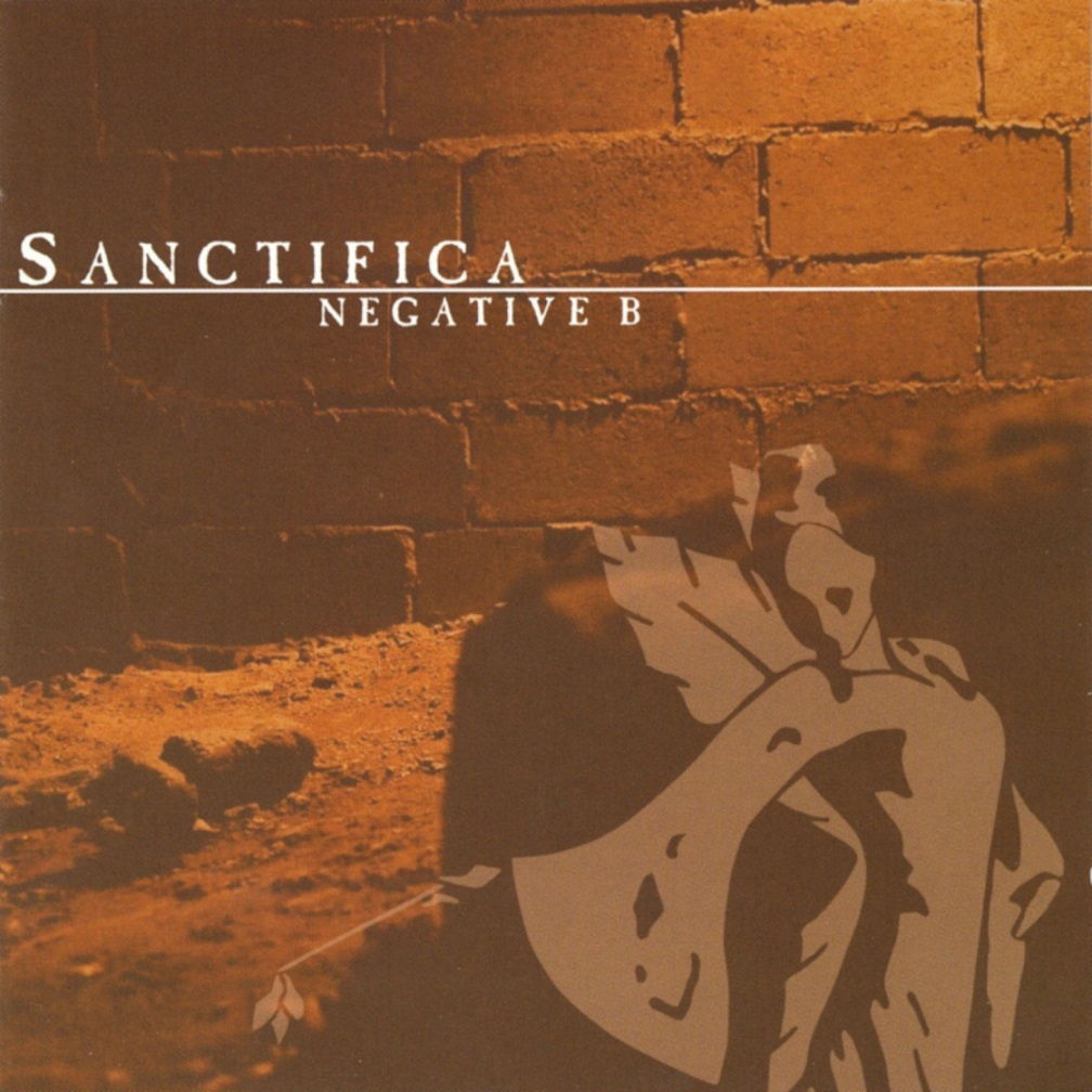 Sanctifica - Negative B