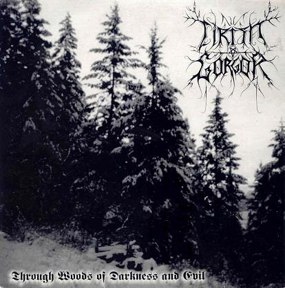 Cirith Gorgor - Through Woods of Darkness and Evil