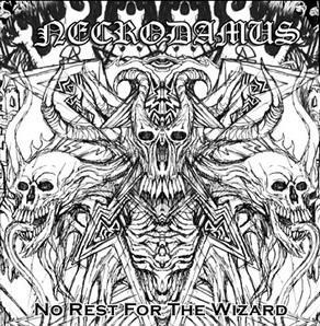Necrodamus - No Rest for the Wizard