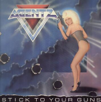 Agentz - Stick to Your Guns