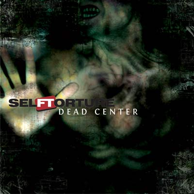 Selftorture - Dead Center