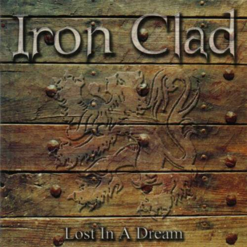 Iron Clad - Lost in a Dream