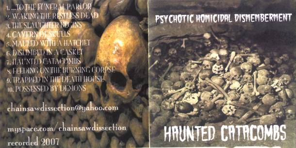 Psychotic Homicidal Dismemberment - Haunted Catacombs