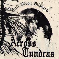 Across Tundras - Full Moon Blizzard