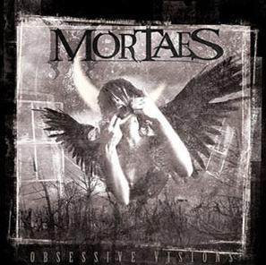 Mortaes - Obsessive Visions