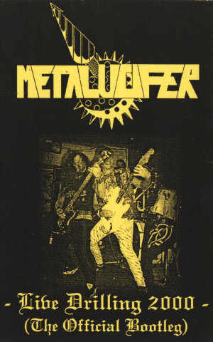 Metalucifer - Live Drilling 2000 (The Official Bootleg