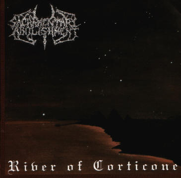 Sacramentary Abolishment - River of Corticone