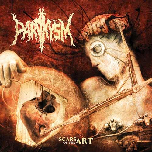 Paroxysm - Scars of the Art